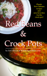 Red Beans & Crock Pots by Red Beans & Eric